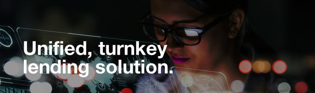 unified, turnkey lending solution